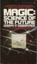 The Magic Science of the Future by Joseph F.…