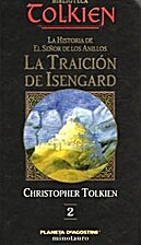 La traición de Isengard by J.R.R.…