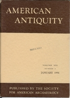 American antiquity, Volume XXI, Number 3.…