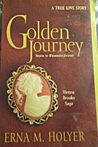 Golden journey: A true love story (Vienna…