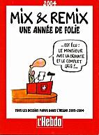 Mix & Remix 2004 : tous les dessins parus…