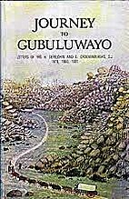 Journey to Gubuluwayo : letters of H.…