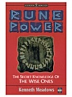 Rune Power: The Secret Knowledge of the Wise…