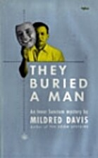 They Buried a Man by Mildred Davis