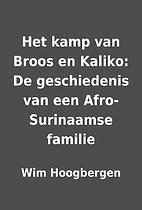 Het kamp van Broos en Kaliko: De…