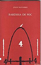 Bardissa de foc by Joan Navarro