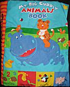 My Big Cuddly Animals Book
