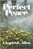 Perfect Peace by Charles Livingstone Allen