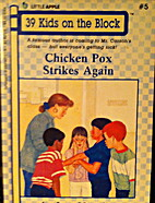 Chicken Pox Strikes Again (39 Kids on the…