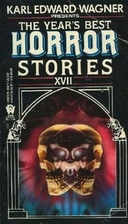 The Year's Best Horror 17 by Karl Edward…