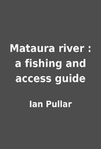 Mataura river : a fishing and access guide…