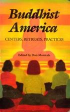 Buddhist America: Centers, Retreats,…