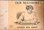 Our Neighbours by Charles Dana Gibson
