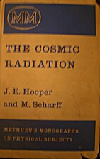 The cosmic radiation by J. E. Hooper