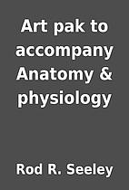 Art pak to accompany Anatomy & physiology by…