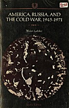 America, Russia and the Cold War, 1945-71…