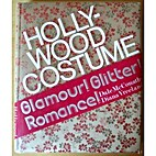 Hollywood Costume: Glamour! Glitter!…