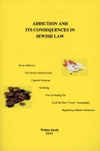 Addiction and Its Consequences in Jewish Law…