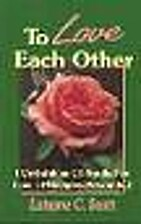 To Love Each Other by Latayne C. Scott