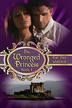 The Wronged Princess - Book I (Cinderella…