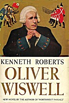 Oliver Wiswell by Kenneth Lewis Roberts