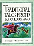 Traditional Tales From Long, Long Ago by…