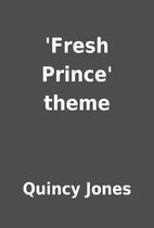 'Fresh Prince' theme by Quincy Jones