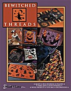 Bewitched Threads by Renee Nanneman