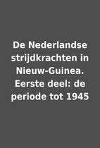 De Nederlandse strijdkrachten in…