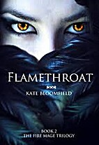Flamethroat (The Fire Mage Trilogy, #2) by…