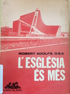 L´Església és més by Robert Adolfs