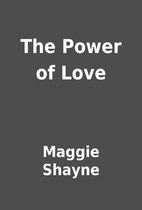 The Power of Love by Maggie Shayne