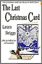 The Last Christmas Card by Laura Briggs
