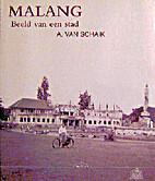 Malang : beeld van een stad by A. van Schaik