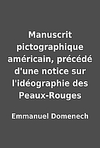 Manuscrit pictographique américain,…