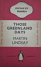 Those Greenland days by Martin Lindsay