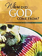 Where Did God Come From DVD by Ken Ham
