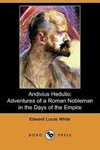 Andivius Hedulio: Adventures of a Roman…