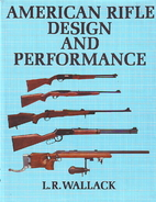 American rifle design and performance by L.…