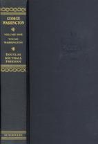 George Washington, a biography, volume 7:…