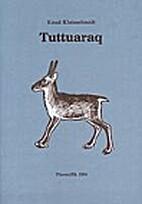 Tuttuaraq by Knud Kleinschmidt