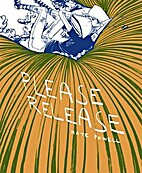 Please Release by Nate Powell