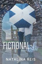 Fictional-ish by Natalina Reis