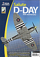 RAF Salute D-Day 70th Anniversary by Paul E.…
