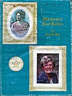 Oklahoma's First Ladies by Lu Celia Wise