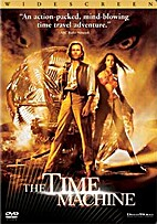 The Time Machine [2002 film] by Simon Wells