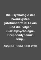 Die Psychologie des zwanzigsten Jahrhunderts…