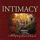 Intimacy: 12 Worship Songs of Love to the…