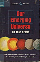 Our emerging universe by Allan Broms