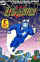Marvel Comics: Illuminator/No 1, 1993 by…